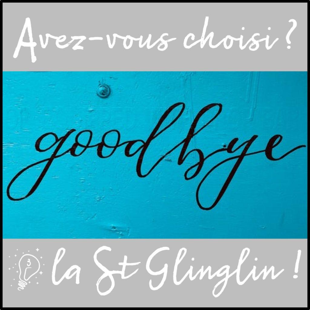 Avez-vous choisi ? Bye bye la Saint Glinglin (épisode 3)