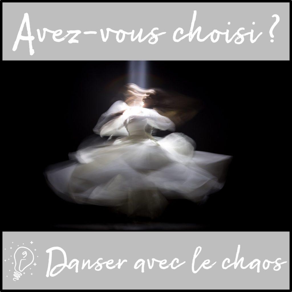 Avez-vous choisi ? Danser avec le Chaos (épisode 9)