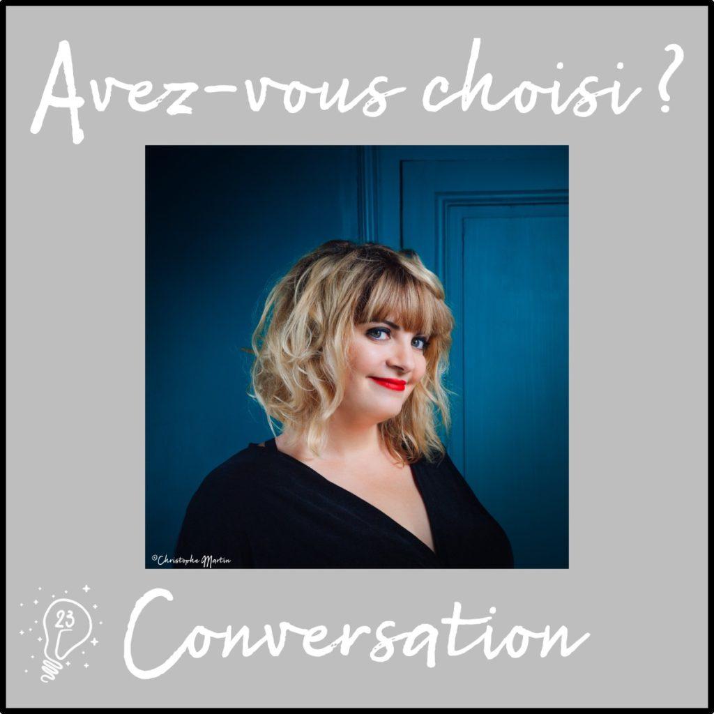 Avez-vous choisi ? Conversation avec Mathou - Crayon d'humeur (épisode 23)