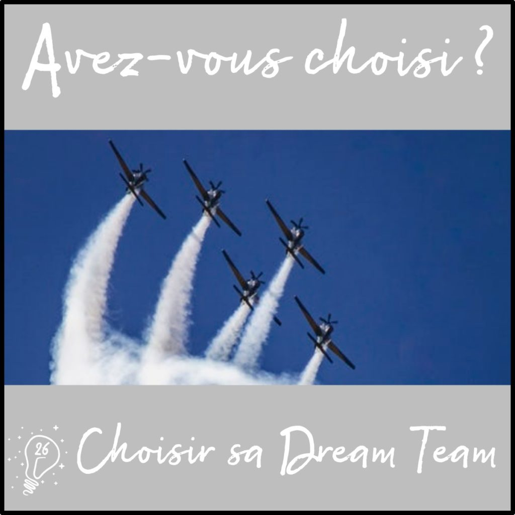 Avez-vous choisi ? Choisir sa Dream Team (épisode 26)
