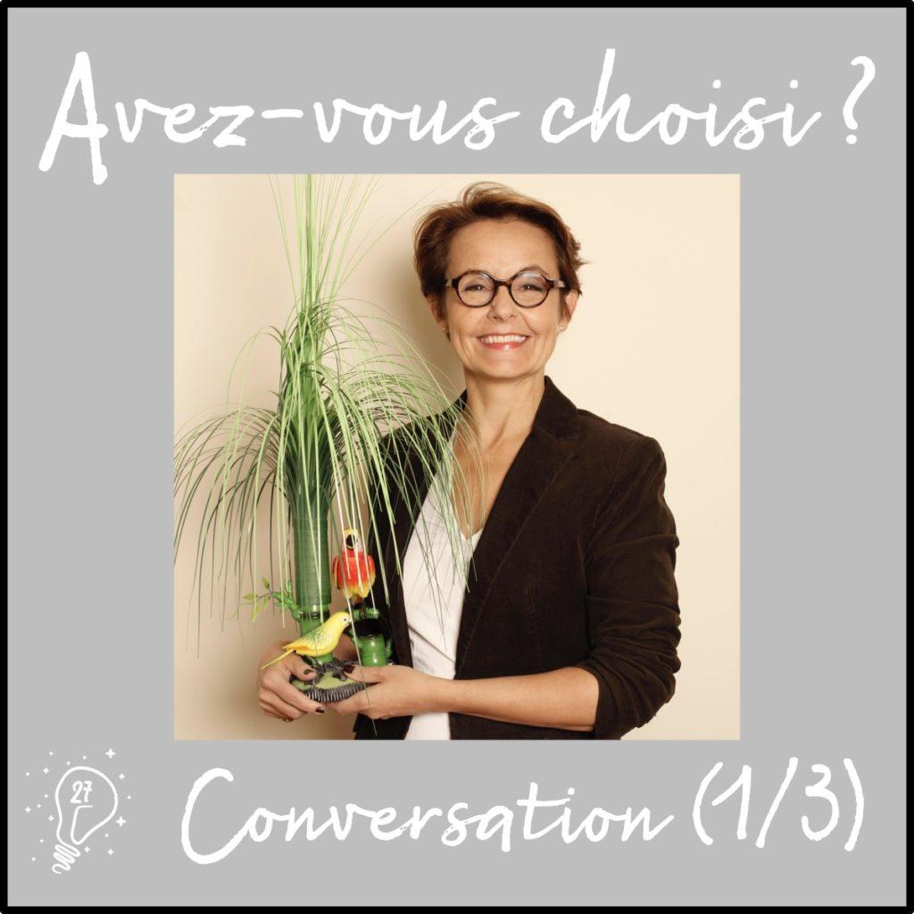 Avez-vous choisi ? Conversation avec Florence Servan-Schreiber - La mélodie du bonheur (épisode 27)