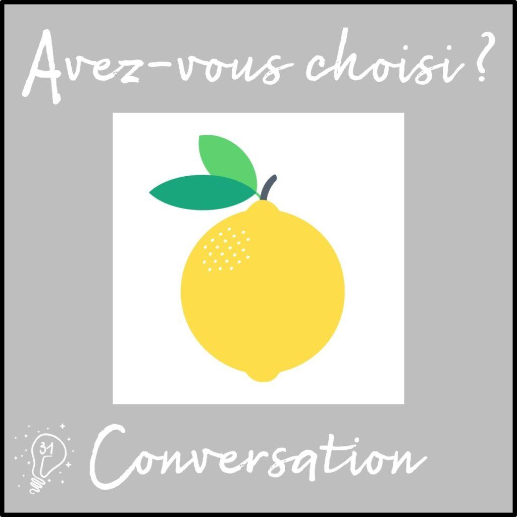 Avez-vous choisi ? Conversation avec Lucie : l'Atelier Citron (épisode 31)