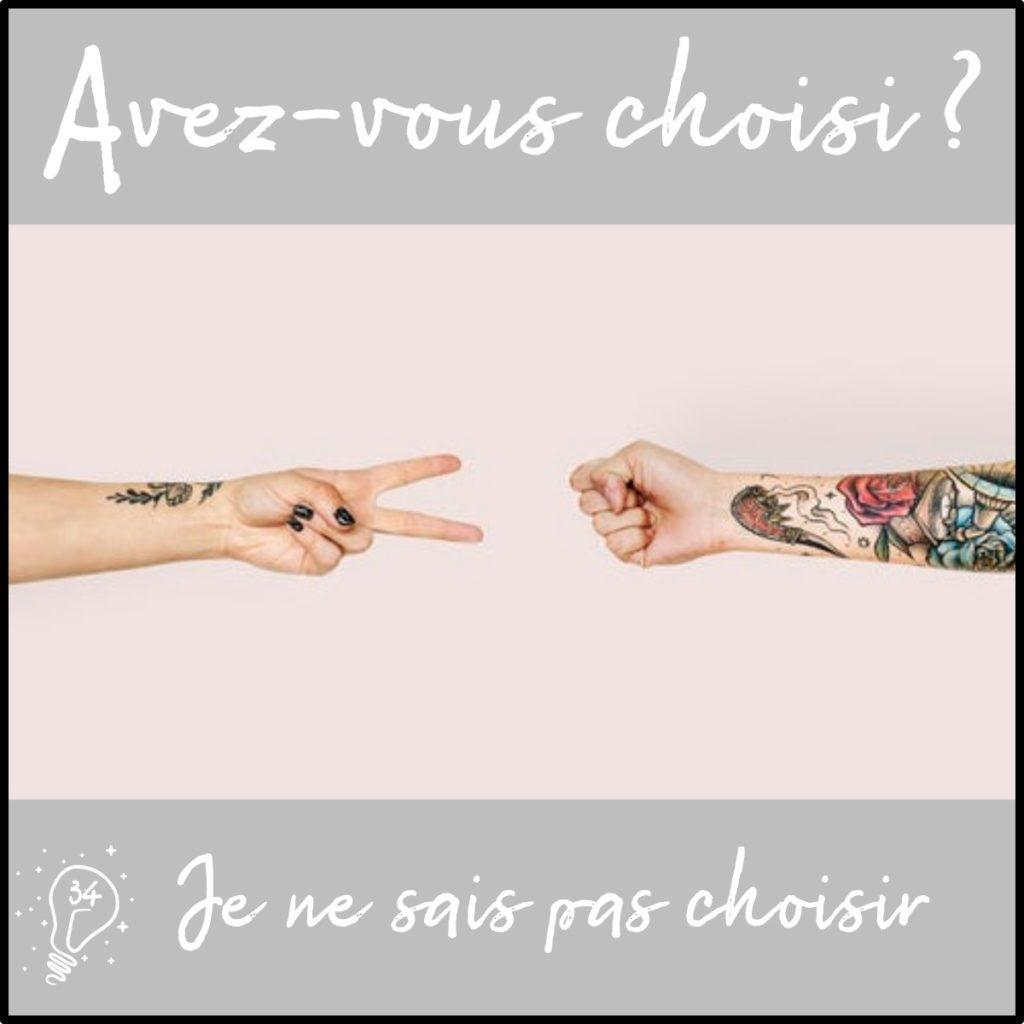 Avez-vous choisi ? Je ne sais pas choisir (épisode 34)