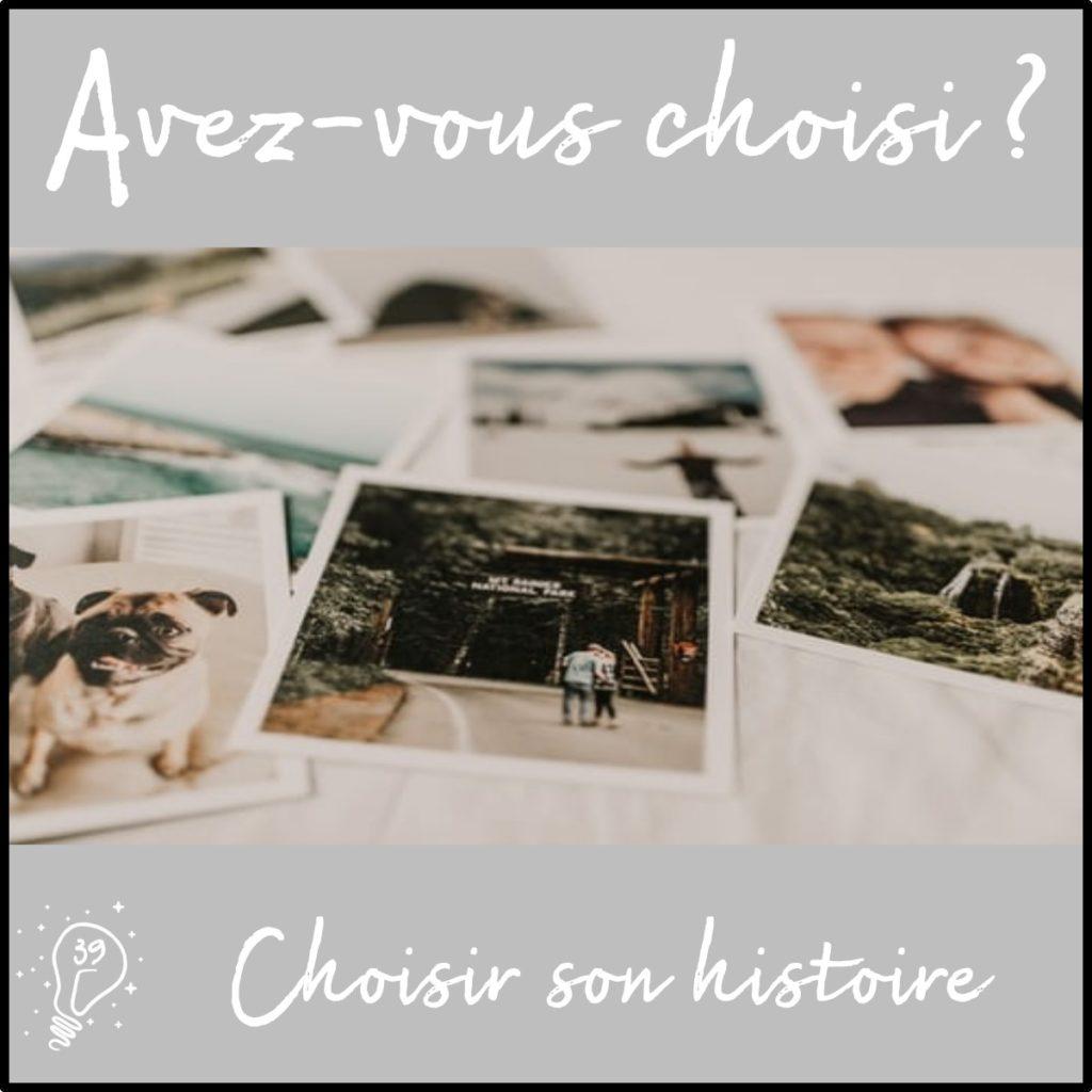 Avez-vous choisi ? Choisir son histoire (épisode 39)