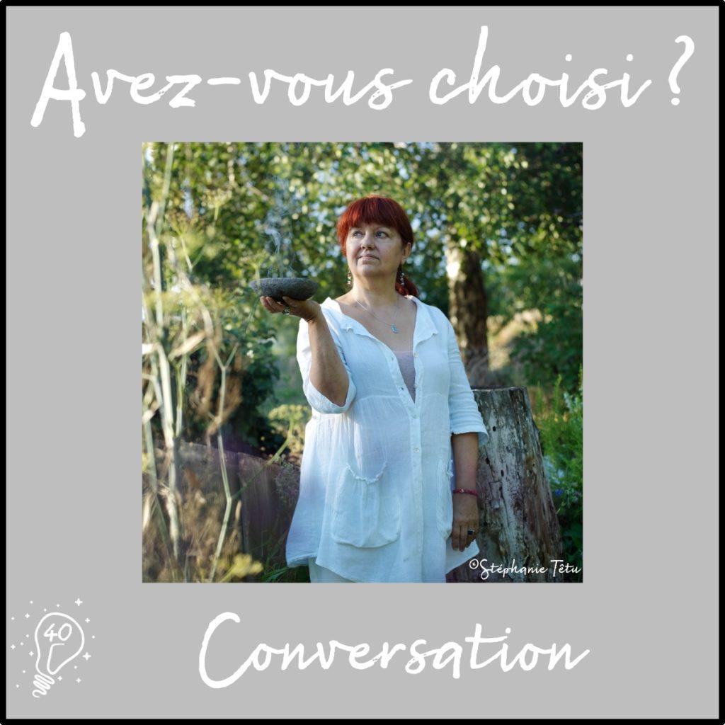 Avez-vous choisi ? Conversation avec Michèle - Douces Angevines (épisode 40)