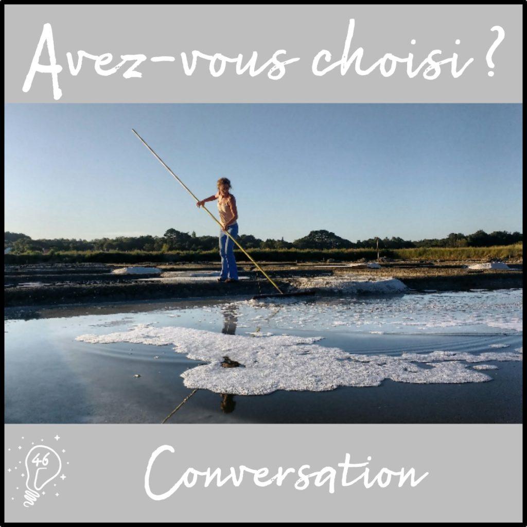 Conversation avec Bleuenn- Le sel de la terre, le sel de la vie (épisode 46)