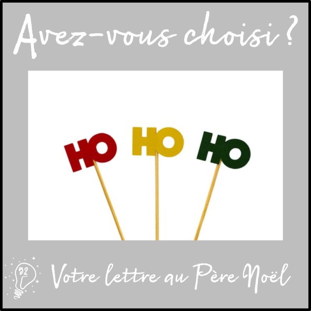 Avez-vous choisi ? Votre lettre au Père Noël (épisode 52)