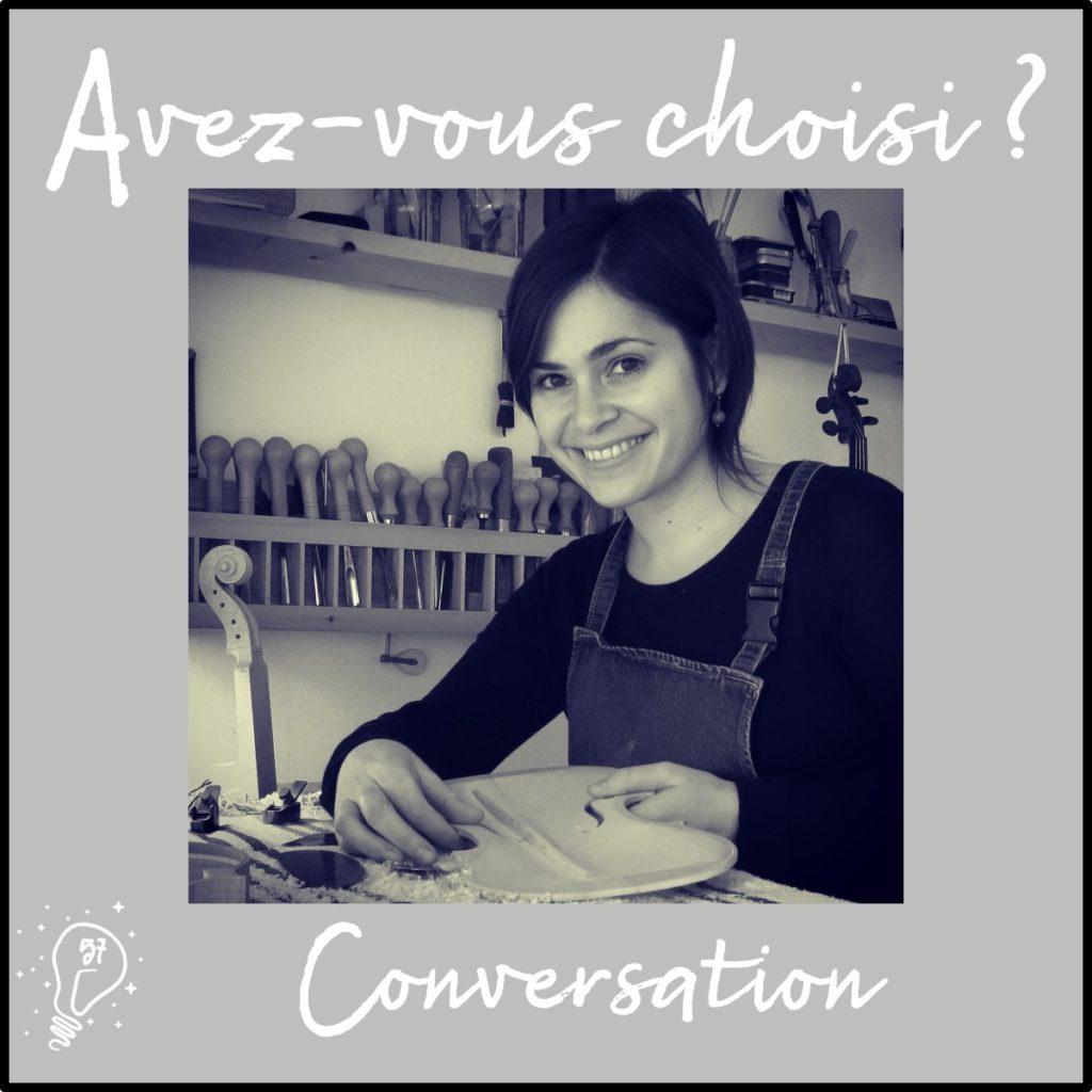 Conversation avec Pauline - Lutherie et réglage de l'âme (épisode 57)