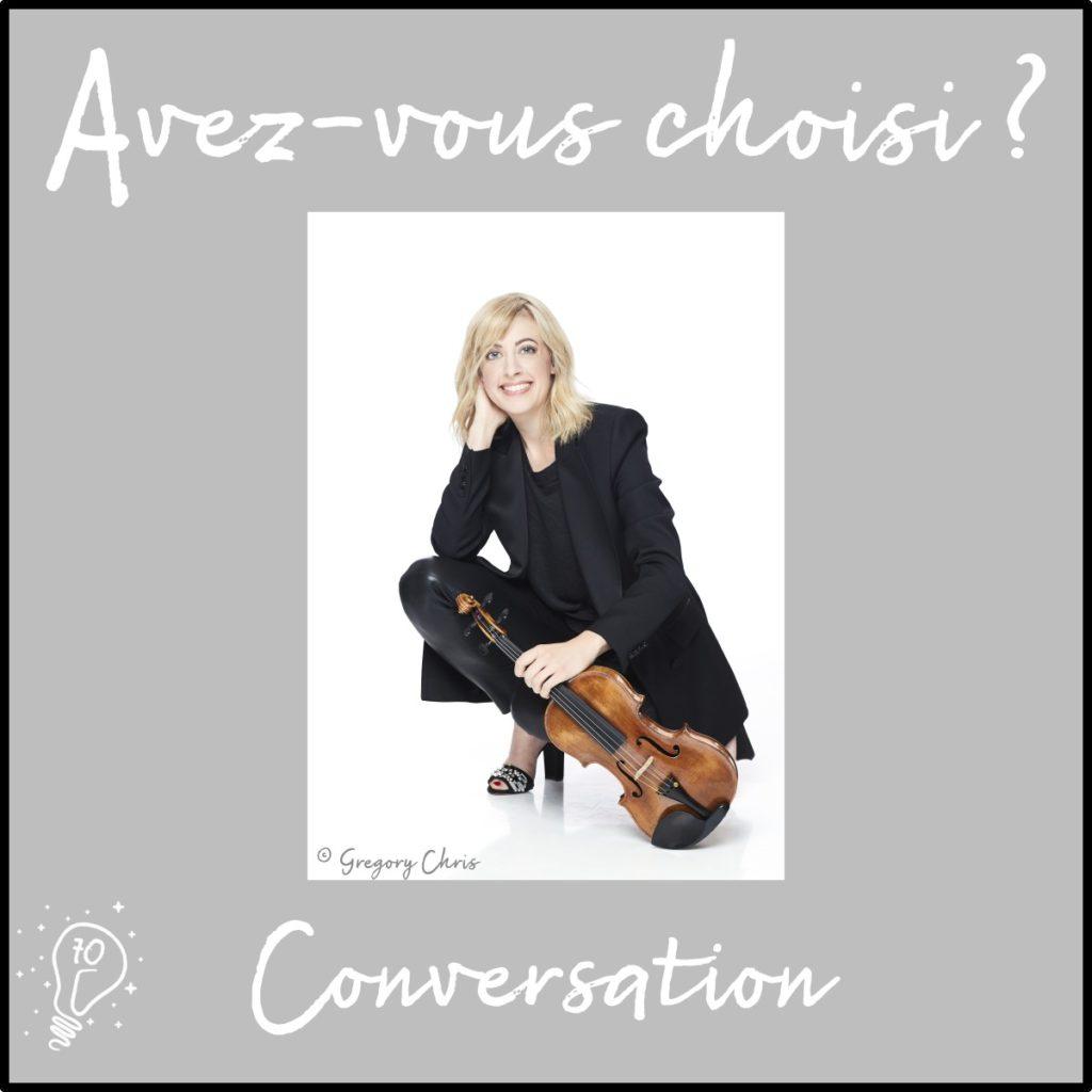 Conversation avec Marina Chiche | Bâtisseuse de ponts musicaux - (épisode 70)