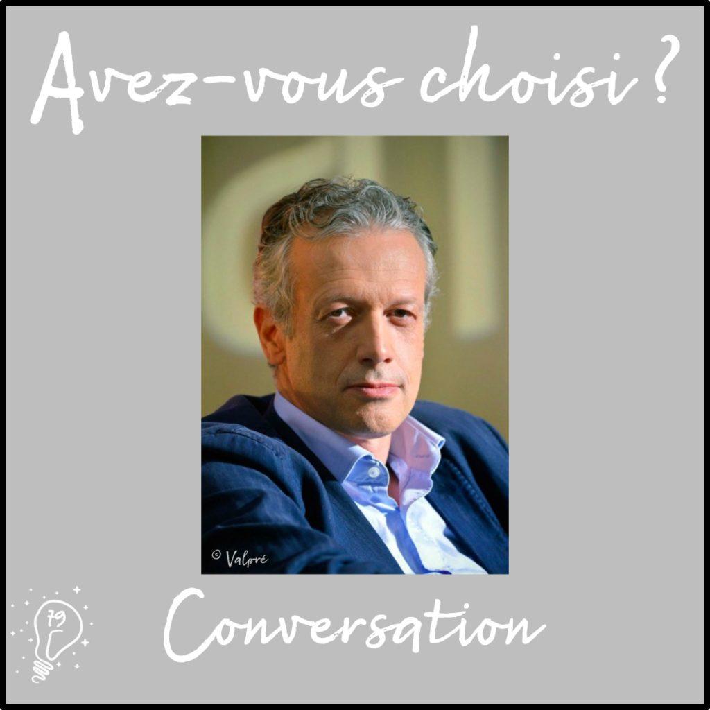Conversation avec Hugues Le Bret – Le choix d'investir dans des projets de valeur[s] - (Episode 79)