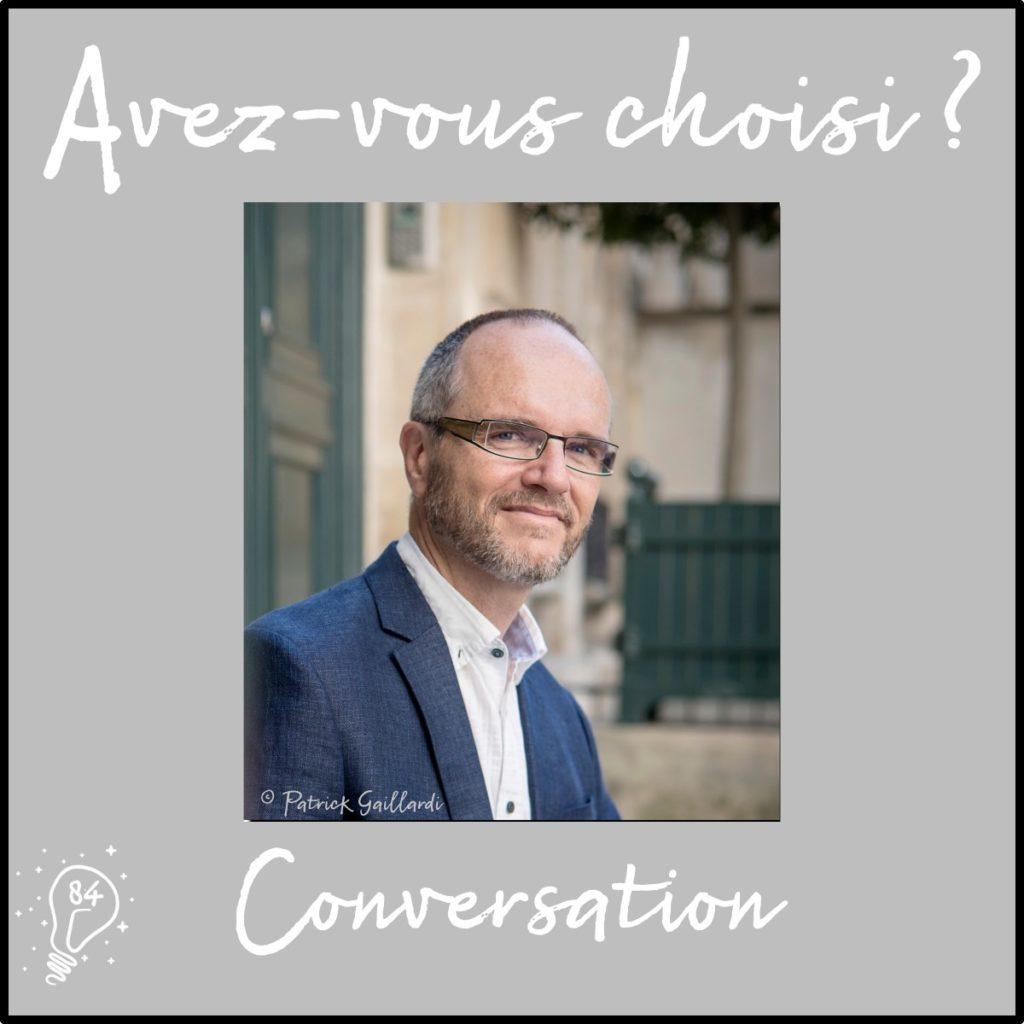 Conversation avec Olivier Clerc - Choisir de guérir les blessures du coeur - (Episode 84)
