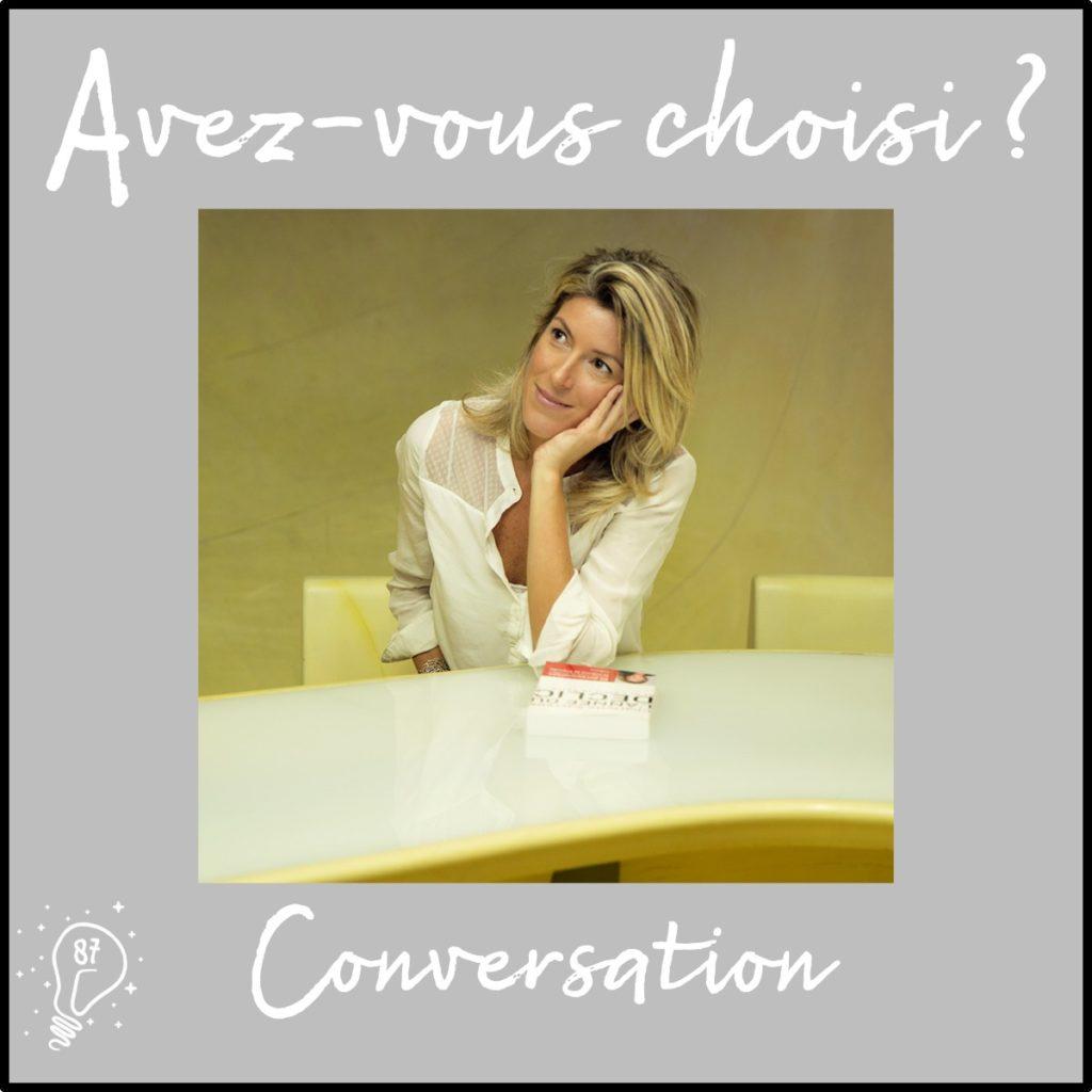 Conversation avec Charlotte Savreux | Choisir de rebattre les cartes de sa vie - (Episode 87)