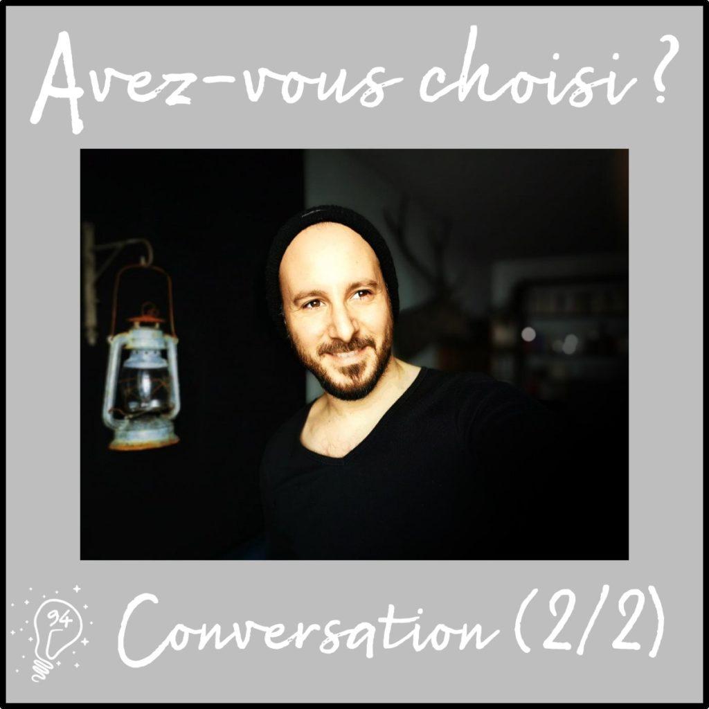 Conversation avec Pierre-Olivier Bannwarth (2/2) | le conte est bon ! (Épisode 94)